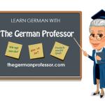 Learn German with The German Professor