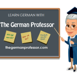 Learn German with The German Professor